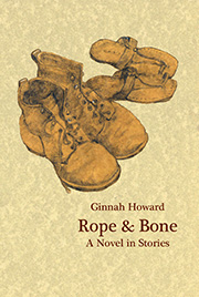 Cover image of the novel Rope & Bone